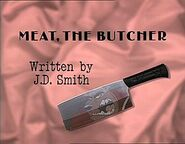 Episode 103: Meat, the Butcher