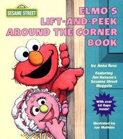 Elmo's Lift-and-Peek Around the Corner Book