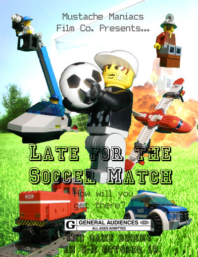 Late for the Soccer Match Poster