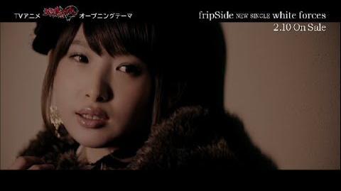 FripSide TVアニメ『シュヴァルツェスマーケン』OPテーマ 「white forces」MV short Ver