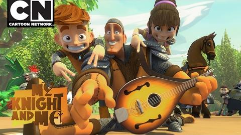 """My Knight and Me """"Teamwork"""" Song Cartoon Network"""