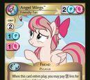 Angel Wings, Friendly Fan