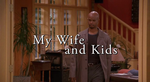 File:My Wife and Kids S01E01 Titlecard.png