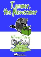 Tummer the Newcomer