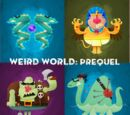 Weird World (Prequel)
