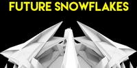 Future Snowflakes