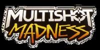 Multishot Madness