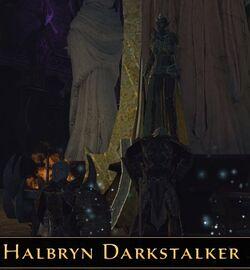 Halbryn Darkstalker