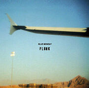 220px-Flunk Blue Monday single