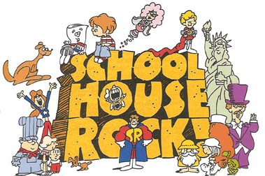 School House Rock!