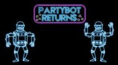 PartybotReturn