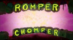 Romper Chomper