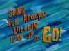 Super Evil Aquatic Villain Team Up Is Go