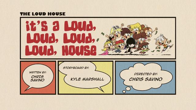 File:It's a Loud, Loud, Loud, Loud, House.png