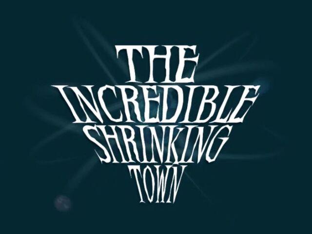 File:TheIncredibleShrinkingTown1.jpg