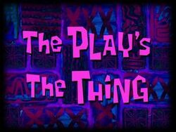 The-Play's-The-Thing