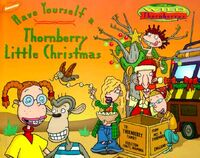 The Wild Thornberrys Have Yourself a Thornberry Little Christmas Book