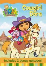 Dora the Explorer Cowgirl Dora DVD 1
