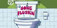 Gone Flushin'