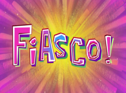 Fiasco!