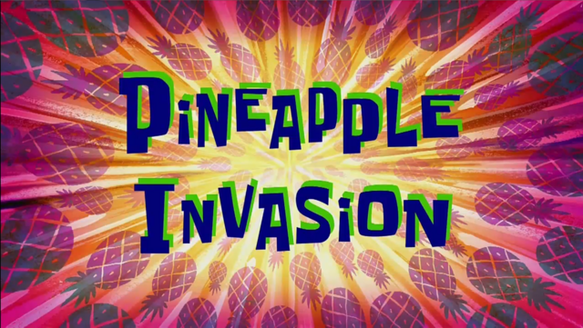 File:Pineapple Invasion.png