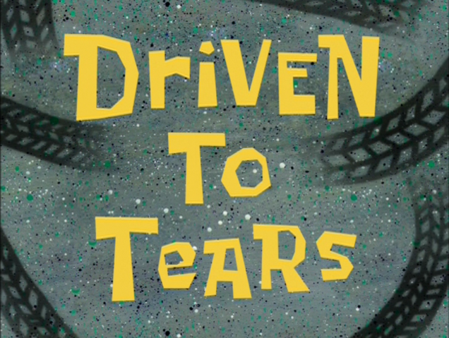 File:Driven to Tears.png