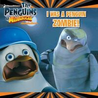 Penguins of Madagascar I Was a Penguin Zombie! Book