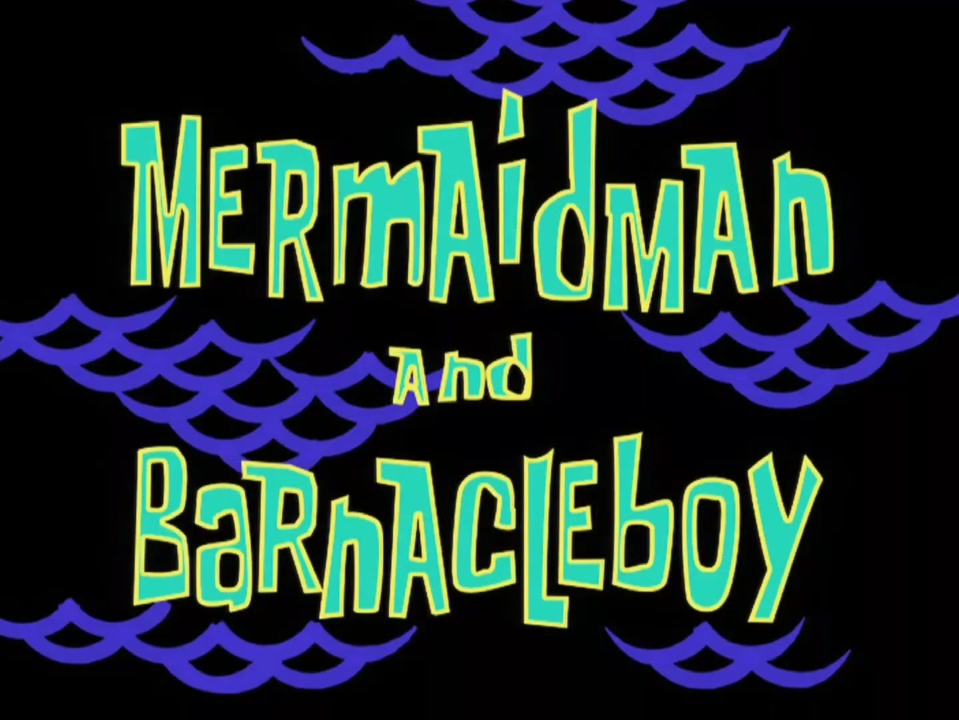 File:Mermaid Man and Barnacle Boy.jpg