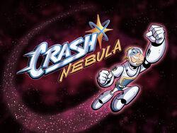 Titlecard-Crash Nebula