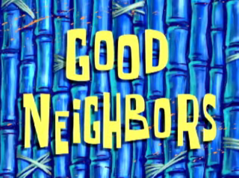 File:Good Neighbors.png