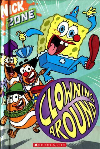 File:SpongeBob Clowning Around Book.jpg