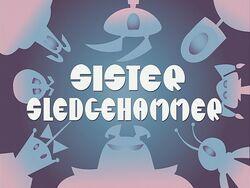Title-SisterSledgehammer