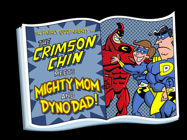 File:Titlecard-The Crimson Chin Meets Mighty Mom and Dyno Dad.jpg