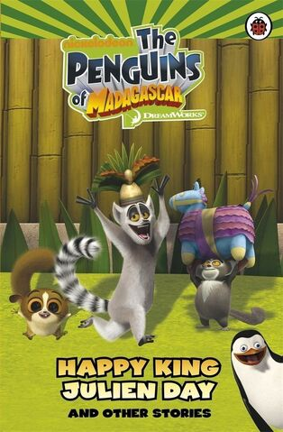 File:Penguins of Madagascar Happy King Julien Day and Other Stories Book.jpg