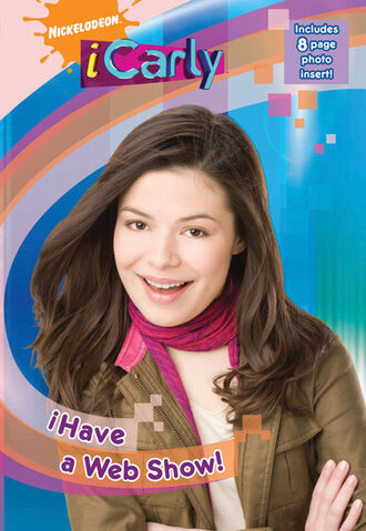 File:ICarly iHave a Web Show! Book.jpg