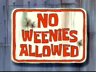 File:No Weenies Allowed.jpg