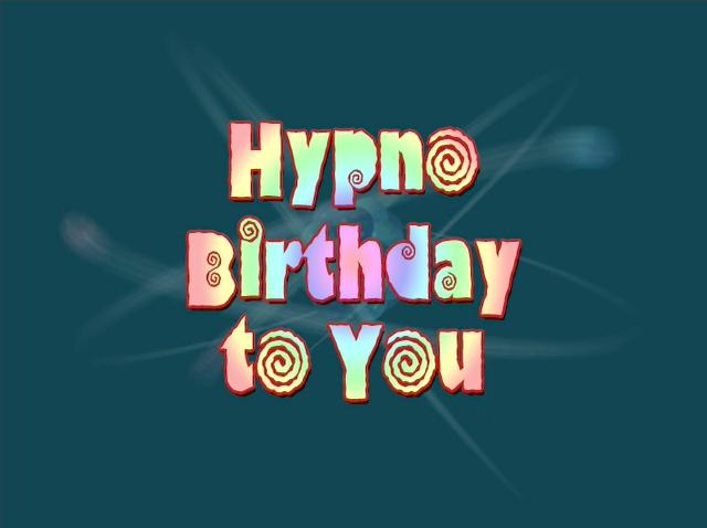 File:Title-HypnoBirthdayToYou.jpg