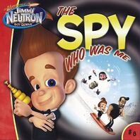 Jimmy Neutron The Spy Who Was Me Book
