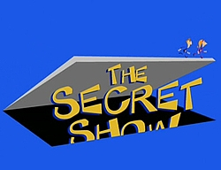 Secret show title