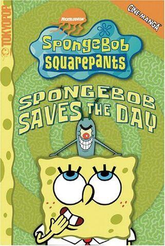 File:SpongeBob Cine-Manga SpongeBob Saves the Day.jpg