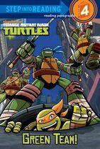 Teenage Mutant Ninja Turtles Green Team! Book
