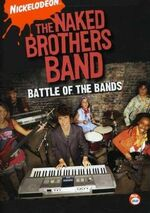 Naked Brothers Band DVD = Battle Of The Bands