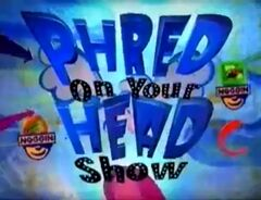 Phred on Your Head Show Noggin Logo