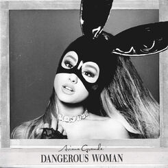 Dangerous Woman cover