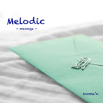 File:Koma'n - melodic ~message~.png