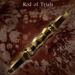 Rod of trials