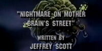 Nightmare On Mother Brain's Street