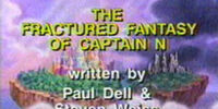 The Fractured Fantasy of Captain N