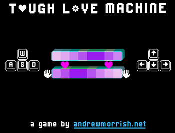 Tough Love Machine tutorial