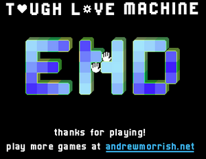 Tough Love Machine End